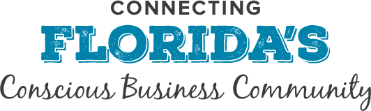Connecting Florida's Conscious Business Community